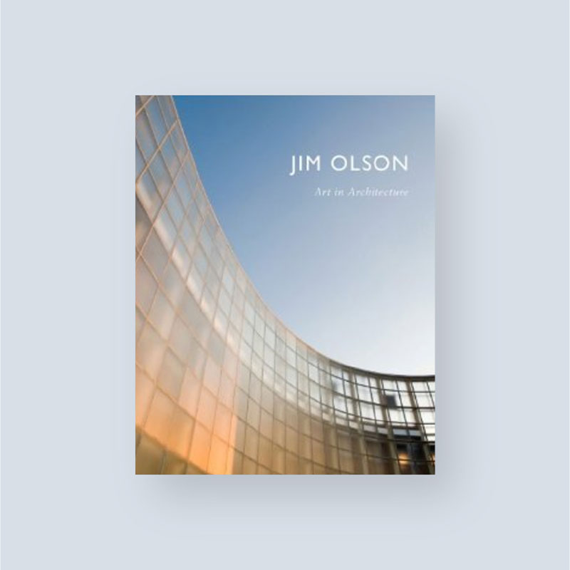 Jim Olson   Art in Architecture